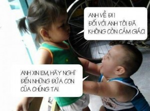 funny vietnamese kids break up anh ve di doi voi anh toi khong con cam giac