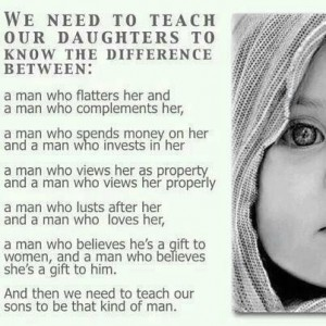 we need to teach our daughters to know the difference between: