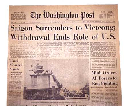The Fall of Saigon April 30th 1975 Vietnam fall into the control of Communist regime.